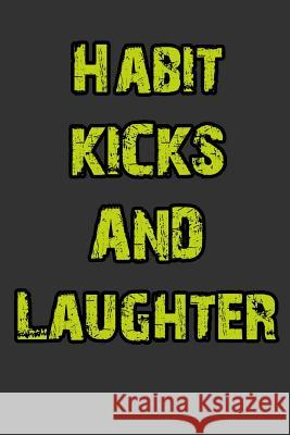 Habit, Kicks and Laughter Marc Corn 9781291244045