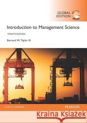 Introduction to Management Science  Taylor, Bernard W. 9781292092911