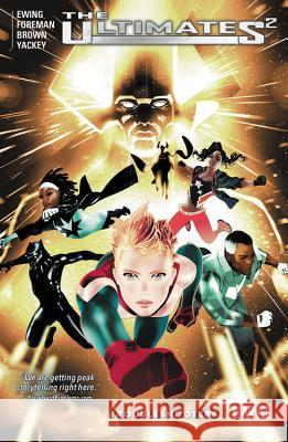 Ultimates 2 Vol. 1: Troubleshooters Al Ewing Travel Foreman 9781302906757