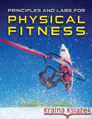 Principles and Labs for Physical Fitness  9781305251403