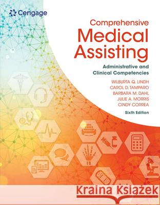 Comprehensive Medical Assisting: Administrative and Clinical Competencies  9781305964792