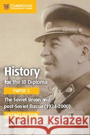 The Soviet Union and Post-Soviet Russia (1924-2000) Allan Todd 9781316503690