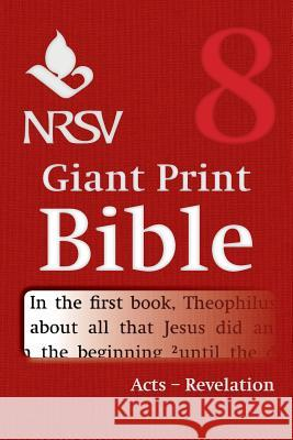 NRSV Giant Print Bible: Volume 8, Acts to Revelation Bible 9781316602164