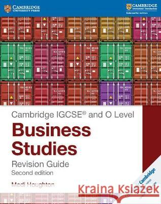 IGCSE and O Level Business Studies Revision Guide Medi Houghton   9781316611692