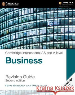 Cambridge International AS and A Level Business Revision Guide Peter Stimpson Peter Joyce 9781316611708