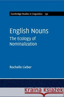 English Nouns Rochelle Lieber 9781316613870 Cambridge University Press