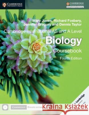 Cambridge International as and a Level Biology Coursebook and Cambridge Elevate Enhanced Edition (2 Years) [With CDROM] Mary Jones Richard Fosbery Jennifer Gregory 9781316637708