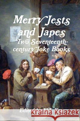 Merry Jests and Japes E. T. Fox 9781326435349 Lulu.com