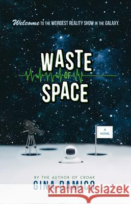 Waste of Space Gina Damico 9781328557100