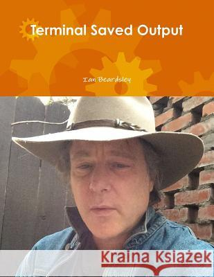 Terminal Saved Output Ian Beardsley 9781329928473