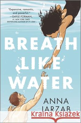 Breath Like Water Anna Jarzab 9781335050236