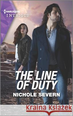 The Line of Duty Nichole Severn 9781335136770