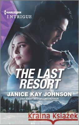 The Last Resort Janice Kay Johnson 9781335136923