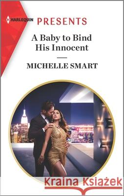 A Baby to Bind His Innocent Michelle Smart 9781335148667