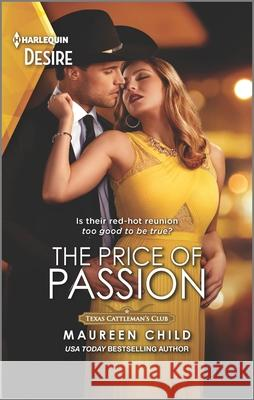 The Price of Passion Maureen Child 9781335209139