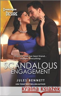 Scandalous Engagement Jules Bennett 9781335209177