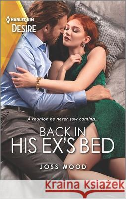 Back in His Ex's Bed Joss Wood 9781335209184