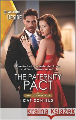 The Paternity Pact Cat Schield 9781335209252