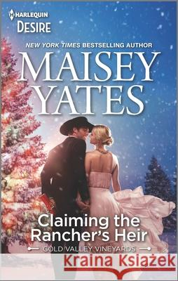 Claiming the Rancher's Heir Maisey Yates 9781335209436