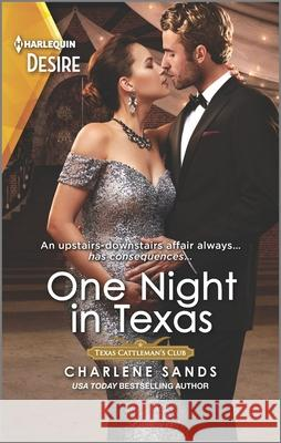 One Night in Texas Charlene Sands 9781335232656