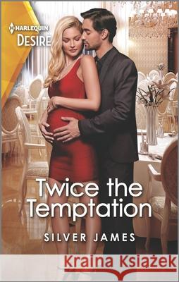 Twice the Temptation Silver James 9781335232755