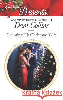 Claiming His Christmas Wife Lucy Monroe 9781335419903