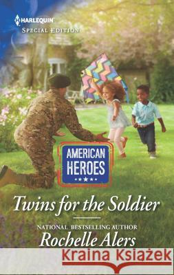 Twins for the Soldier Rochelle Alers 9781335573629