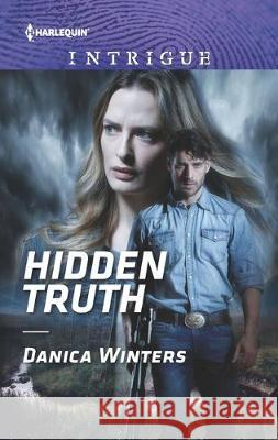 Hidden Truth Danica Winters 9781335604804