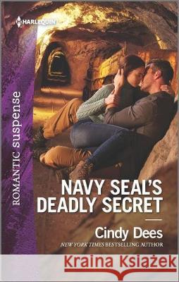 Navy Seal's Deadly Secret Cindy Dees 9781335626394