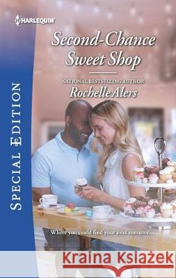 Second-Chance Sweet Shop Rochelle Alers 9781335894304