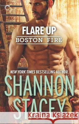 Flare Up Shannon Stacey 9781335924599