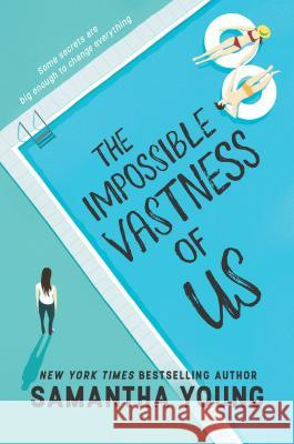 The Impossible Vastness of Us Samantha Young 9781335968784