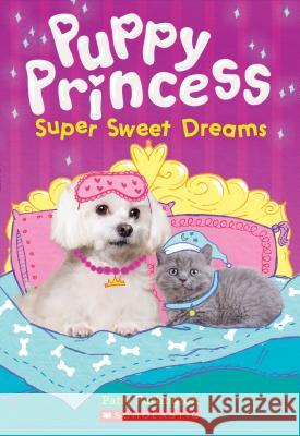 Super Sweet Dreams Patty Furlington 9781338134308