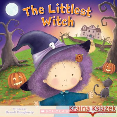The Littlest Witch (a Littlest Book) Brandi Dougherty Jamie Pogue 9781338329100 Cartwheel Books