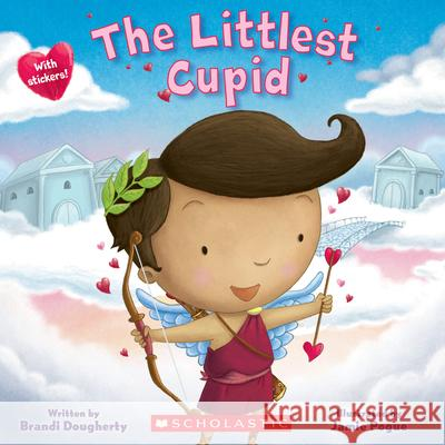 The Littlest Cupid Brandi Dougherty Jamie Pogue 9781338329117