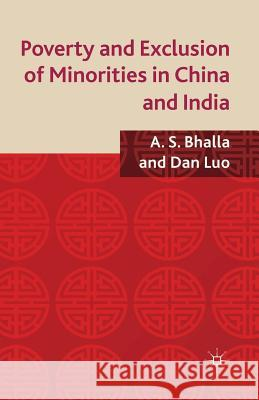 Poverty and Exclusion of Minorities in China and India A Bhalla D. Luo  9781349348237 Palgrave Macmillan