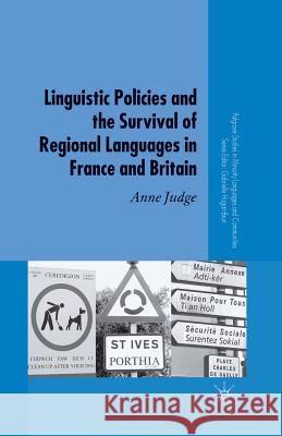 Linguistic Policies and the Survival of Regional Languages in France and Britain A Judge   9781349525980 Palgrave MacMillan