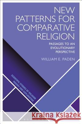 New Patterns for Comparative Religion: Passages to an Evolutionary Perspective  9781350057890