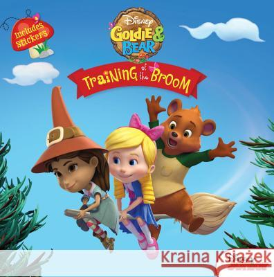 Goldie and Bear Training of the Broom Disney Book Group 9781368008563