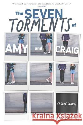 The Seven Torments of Amy and Craig (a Love Story) Don Zolidis 9781368010061