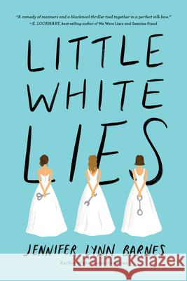 Little White Lies (Debutantes, Book One) Jennifer Lynn Barnes 9781368023757