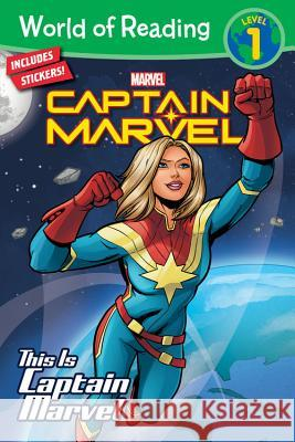 World of Reading This Is Captain Marvel (Level 1) Marvel Press Book Group                  Marvel Press Artist 9781368026697