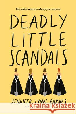 Deadly Little Scandals Jennifer Lynn Barnes 9781368046343