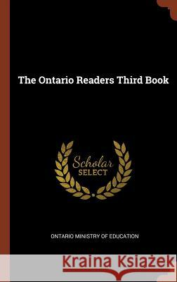 The Ontario Readers Third Book Ontario Ministry of Education 9781374969650