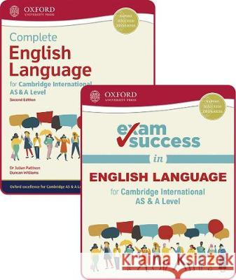 Complete English Language for Cambridge International AS & A Level: Student Book & Exam Success Guide Pack Julian Pattison Duncan Williams Becky Brompton 9781382009737