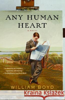Any Human Heart William Boyd 9781400031009