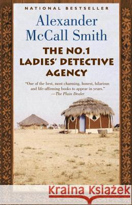 The No. 1 Ladies' Detective Agency Alexander McCal 9781400034772 Anchor Books