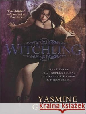 Witchling - audiobook Yasmine Galenorn Cassandra Campbell 9781400110001 Tantor Media