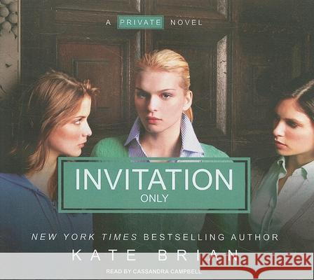Invitation Only - audiobook Kate Brian Cassandra Campbell 9781400142323 Tantor Media