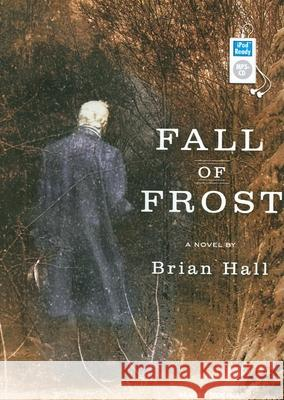 Fall of Frost - audiobook Brian Hall 9781400157303